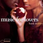 HANK MOBLEY Music for Lovers album cover