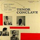 HANK MOBLEY Tenor Conclave (with Al Cohn / John Coltrane / Zoot Sims) album cover