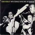 HANK MOBLEY With Donald Byrd and Lee Morgan album cover