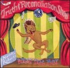 HANK ROBERTS The Truth and Reconciliation Show album cover