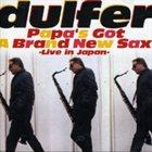 HANS DULFER Papa's Got A Brand New Sax - Live In Japan album cover