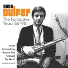HANS DULFER The Formative Years '68-'98 album cover