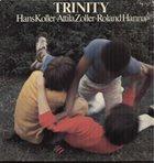 HANS KOLLER (SAXOPHONE) Hans Koller /  Attila Zoller /  Roland Hanna  : Trinity album cover