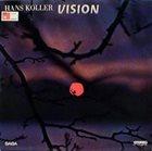 HANS KOLLER (SAXOPHONE) Vision album cover