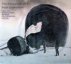 HANS ULRIK The Adventures Of A Polar Expedition album cover