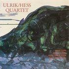 HANS ULRIK Ulrik/Hess Quartet album cover