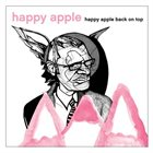 HAPPY APPLE Back On Top album cover
