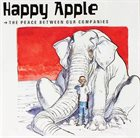 HAPPY APPLE The Peace Between Our Companies album cover