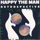 HAPPY THE MAN Retrospective album cover