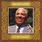 HAROLD ASHBY I'm Old Fashioned album cover