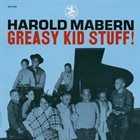 HAROLD MABERN Greasy Kid Stuff! album cover