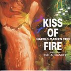 HAROLD MABERN Kiss of Fire album cover