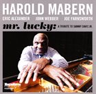 HAROLD MABERN Mr. Lucky: A Tribute to Sammy Davis Jr. album cover