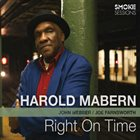 HAROLD MABERN Right on Time album cover