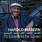HAROLD MABERN To Love and Be Loved album cover