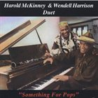 HAROLD MCKINNEY Something For Pops (with Wendell Harrison) album cover