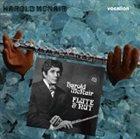 HAROLD MCNAIR Harold McNair / Flute & Nut album cover