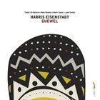 HARRIS EISENSTADT Guewel album cover
