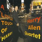 HARRY ALLEN A Little Touch of Harry album cover
