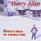 HARRY ALLEN Christmas in Swingtime album cover
