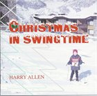 HARRY ALLEN Christmas in Swingtime album cover