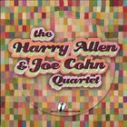 HARRY ALLEN The Harry Allen and Joe Cohn Quartet album cover