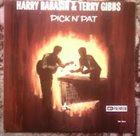 HARRY BABASIN Harry Babasin & Terry Gibbs : Pick N' Pat album cover