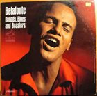 HARRY BELAFONTE Ballads, Blues And Boasters album cover