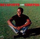 HARRY BELAFONTE Belafonte On Campus album cover