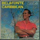 HARRY BELAFONTE Belafonte Sings Of The Caribbean album cover