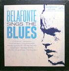 HARRY BELAFONTE Belafonte Sings The Blues album cover