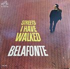 HARRY BELAFONTE Streets I Have Walked album cover