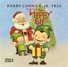 HARRY CONNICK JR Harry Connick  Jr. Trio ‎: Music From The Happy Elf album cover