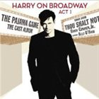 HARRY CONNICK JR Harry on Broadway, Act I album cover