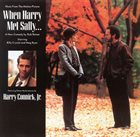 HARRY CONNICK JR When Harry Met Sally: Music From The Motion Picture album cover