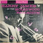 HARRY JAMES At The Hollywood Palladium album cover