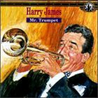 HARRY JAMES Mr. Trumpet album cover