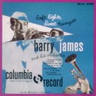 HARRY JAMES Soft Lights, Sweet Trumpet album cover