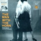 HARRY JAMES The Man With the Horn album cover