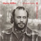 HARRY MILLER Different Times, Different Places album cover