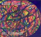 HARRY MILLER Harry Miller's Isipingo : Full Steam Ahead album cover