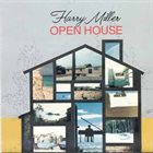 HARRY MILLER Open House album cover