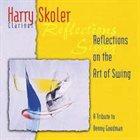 HARRY SKOLER Reflections on the Art of Swing album cover
