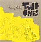 HARRY SKOLER Two Ones album cover