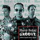HARRY SOKAL Where Sparks Start To Fly album cover