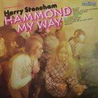 HARRY STONEHAM Hammond My Way album cover