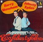 HARRY STONEHAM Harry Stoneham & Johnny Eyden : Two Fellas To Follow (aka Lowrey Organ - Superb) album cover