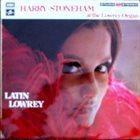 HARRY STONEHAM Latin Lowrey - Harry Stoneham At The Lowrey Organ album cover