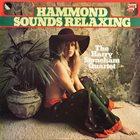 HARRY STONEHAM The Harry Stoneham Quartet : Hammond Sounds Relaxing album cover