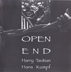 HARRY TAVITIAN Open End (with Hans Kumpf) album cover